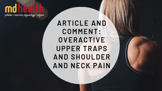 Overactive Upper Traps and Shoulder and Neck Pain