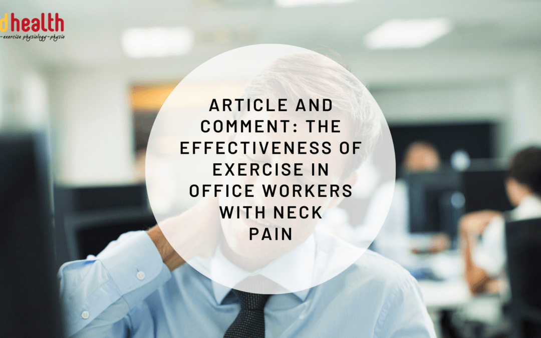 Article and Comment – - the effectiveness of exercise in office workers with neck pain